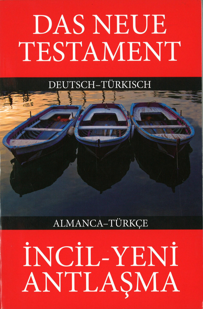Neues Testament Türkisch-Deutsch