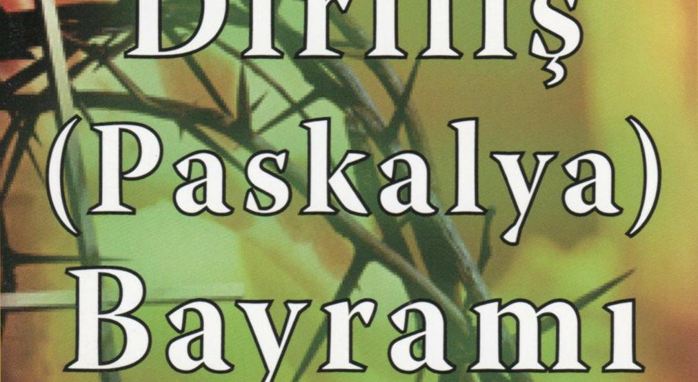 Die Bedeutung von Ostern erklärt – in Türkisch