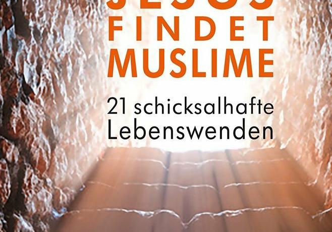 Buchvorstellung: Jesus findet Muslime